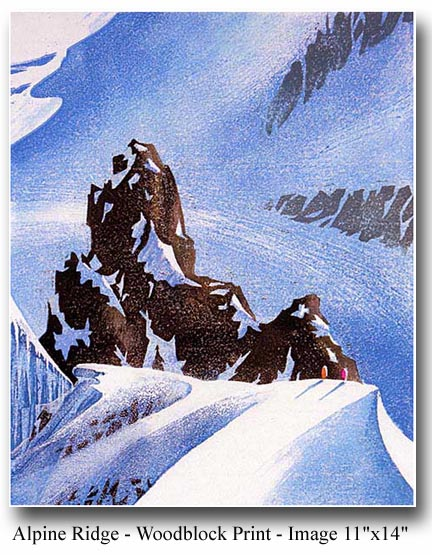 """""""Alpine Ridge""""   Small edition """"reduction""""print.  View from the 'Aiguille Du Midi""""  $350"""